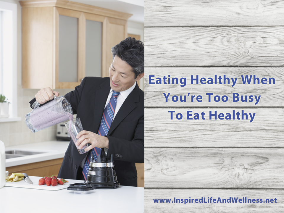 how to make healthy food choices in your busy life