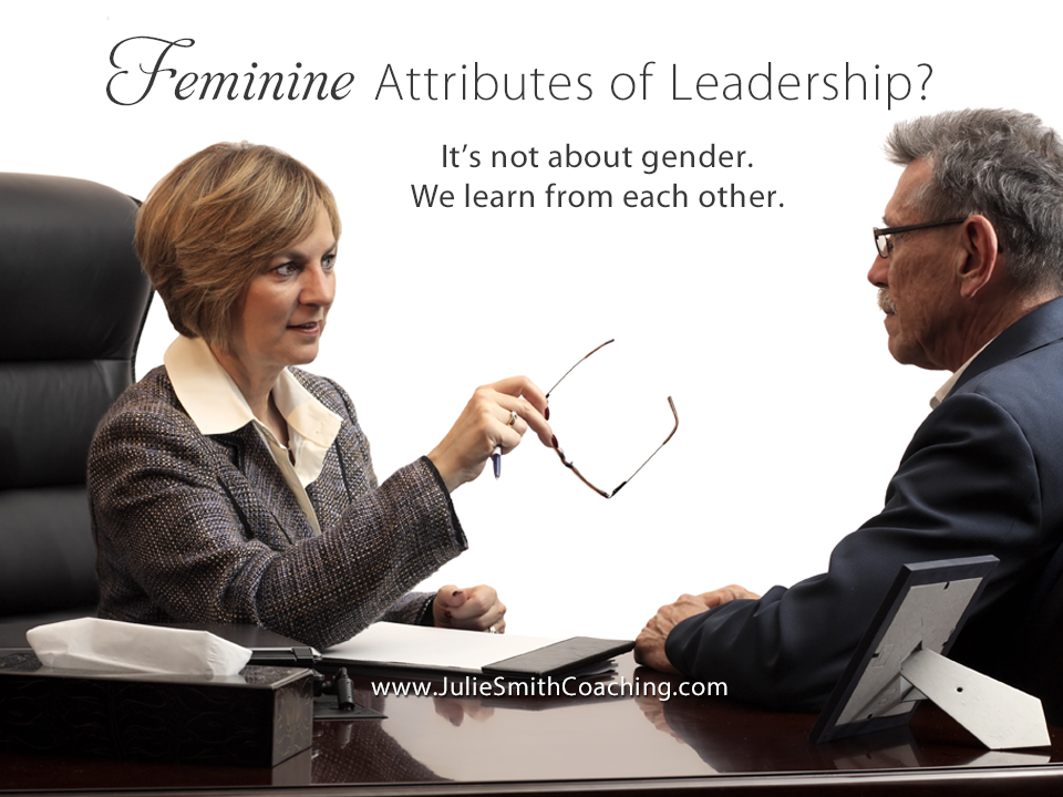 5 Feminine Attributes for Leaders of the Future