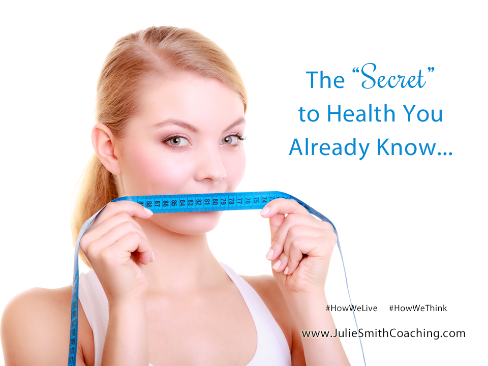 "The ""Secret"" to Health You Already Know"