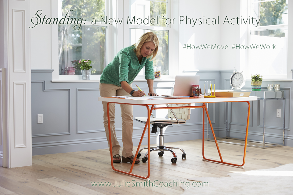 Standing: a New Model for Physical Activity