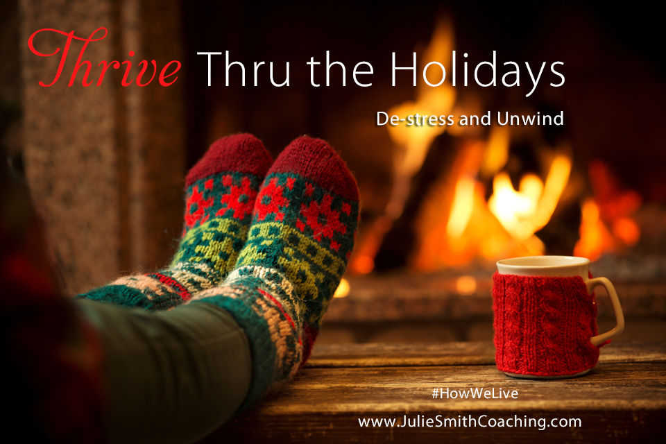 Thrive Thru the Holidays: Destress and Unwind